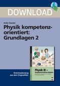 Physik_neu, Sekundarstufe I, Optik, Mechanik, Elektromagnetismus, Elektromagnetische Schwingung und Wellen, Wiederholungsaufgaben, Berechnungen, physikalische Größen und Einheiten