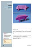 Kunst_neu, Sekundarstufe I, Körperhaft-räumliches Gestalten, Relief, Gestalten mit Papier oder Karton, Papier, Falten, Technik, 3D, Ausdauer, Präzision, Geschicklichkeit