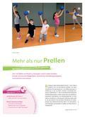 Sport_neu, Primarstufe, Körperwahrnehmung und Bewegungsfähigkeit, Spiele und Spielformen, Elementare Ballfertigkeiten, Prellen, Tanzen, Prellen, Ball, Lied, Bewegung, Musik