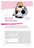 Sport_neu, Primarstufe, Spiele und Spielformen, Elementare Ballfertigkeiten, Fußball, Weltmeister, Spielen, Ball, Mannschaft