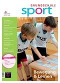 Sport_neu, Primarstufe, Spiele und Spielformen, Spielen, Bewegung, Entspannung, Ideen, Körperwahrnehmung