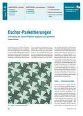 Mathematik_neu, Sekundarstufe I, Raum und Form, Geometrie in der Ebene, Beziehungen zwischen ebenen Figuren, Ähnlichkeit, Kongruenz und Kongruenzabbildungen, Parkettierungen Escher, Escher-Parkette, Symmetrie, Maurtis Escher, Knabbertechnik