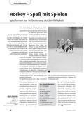 Sport_neu, Sekundarstufe I, Sekundarstufe II, Spielen, Zusammenspiel in Gruppen, Hockey/ Floorball, Spielformen, Spielfähigkeit, Taktik, Dynamik, Dribbling, Ballführung, Ballannahme