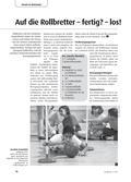 Sport_neu, Primarstufe, Sekundarstufe I, Bewegen an Geräten/ Turnerische Übungen, Rollen und Fahren, Bewegen an und mit Geräten/ Turnen, Rollen, Rollen auf Geräten, Rollen am Boden, Rollbrett, Fahrtrichtung, Bewegungsschemata, Bewegungsimpuls, Bewegungsformen