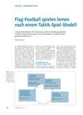 Sport_neu, Sekundarstufe II, Spielen, Zusammenspiel in Gruppen, Alternative Spielformen, Flagfootball, Passen, Interception, Flaggeziehen