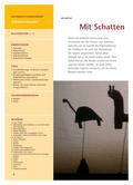 Kunst_neu, Primarstufe, Aktionsbetontes Gestalten, Szenisches Spiel/ Theater, Schattenspiel, Schatten, Körper, Wahrnehmung, Erfahrung, Figur, Requisiten, Umriss, Lichteffekt