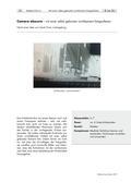Kunst_neu, Sekundarstufe I, Medien, Kunstbegegnung und -betrachtung, Auseinandersetzung mit Medien, Fotografie, Lochkamera, Kupferplatte, Hell-Dunkel-Kontrast, Pergamentpapier, Fotopapier, Fotolabor